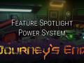 Journey's End Feature Spotlight: Power System