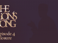 The Lion's Song Complete Season coming to you in July 2017