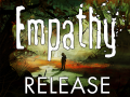 Empathy: Path of Whispers is released!