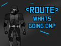 Route - Whats Going On?