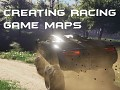 Creating Racing Game Maps