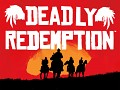 Deadly Redemption Mod Released !