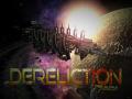 Derelict is now Dereliction: June 5th, 2017