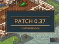 Patch 0.37 - Performance
