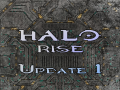 Halo Rise: Update 1- Health,Ammo,etc