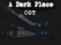 A Dark Place OST