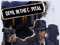 Steam release exposes Devil in the Capital
