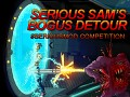 7 Days Left To Enter Serious Sam's Bogus Detour #SeriousMod Competition
