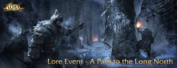 """New Lore Event - """"A Path to the Long North"""""""