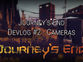 Journey's End Dev Log #2 - Cameras