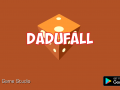 Dadufall release date delayed