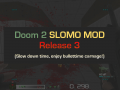 Doom 2 Slomo Mod Released!