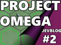 Project Omega: Dev Blog #2 - Pre-Panel