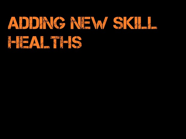 Adding New Skill Healths