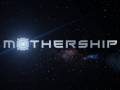 Mothership Week #2