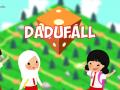 Dadufall Released!