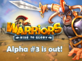 Warrior Alpha 3 Is now Available