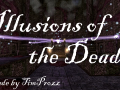 Illusions of the Dead has been Released!