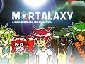 Mortalaxy Kickstarter Launch!