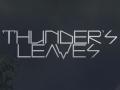 Thunder`s Leaves Trailer
