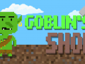 Goblin's Shop (will be released soon)