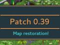 [Patch 0.39] Map restoration