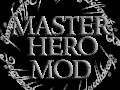 MasterHero Mod Version 2.3.0 Released ! (09-Sep-2017)