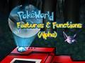 PokéWorld MMO Features & Functions (Alpha)