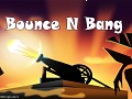 Bounce N Bang - Free Physics Puzzle game
