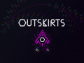 Outskirts is now released!
