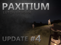 Paxitium Update Video #4 Released!