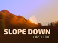 Slope Down: First Trip - Announce Video