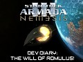 Dev Diary - The Will of Romulus!