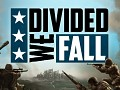 Divided We Fall releases!