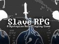 Slave RPG: Release 0.1