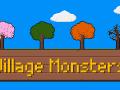 One Week Left to back Village Monsters on Kickstarter!