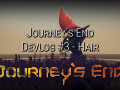 Journey's End Dev Log #2 - Hair and Updates