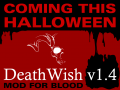 Death Wish Update this Halloween