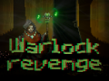 Warlock Revenge are coming...