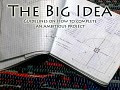 The Big Idea: Guidelines on How to Complete an Ambitious Project