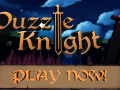 Puzzle Knight NOW AVAILABLE!