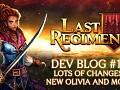 Last Regiment Dev Blog #13 - New Olivia and More!