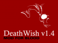 Death Wish v1.4 for Blood Released!