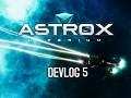 Astrox Imperium DEVLOG 5