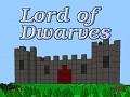 Lord of Dwarves Alpha progress: Balance & Pacing