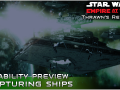 2.2 Ability Preview: Capturing Ships (With FAQ)