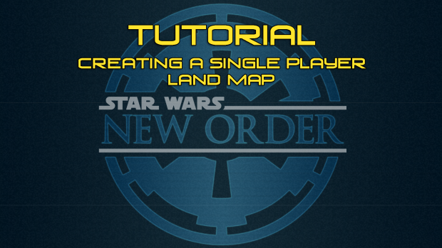 [Tutorial] - Creating a single player land map