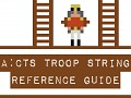 A:CTS Troop String Reference Guide