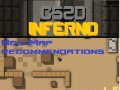 CS:2D Inferno Mod - Need Map Recommendations for new update!