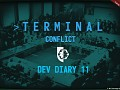 "Terminal Conflict  - ""Give Peace a Chance"" Dev Diary 11"